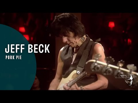 Jeff Beck - Pork Pie (From
