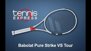 Babolat Pure Strike VS Tour Racquet Review | Tennis Express