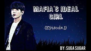 Mafia's Ideal girl (Episode.1) Jungkook ff