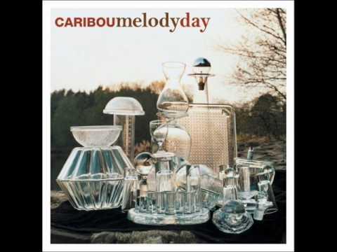 Caribou - Melody Day (Four Tet Remix)