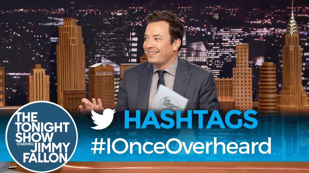 Hashtags: #IOnceOverheard - YouTube