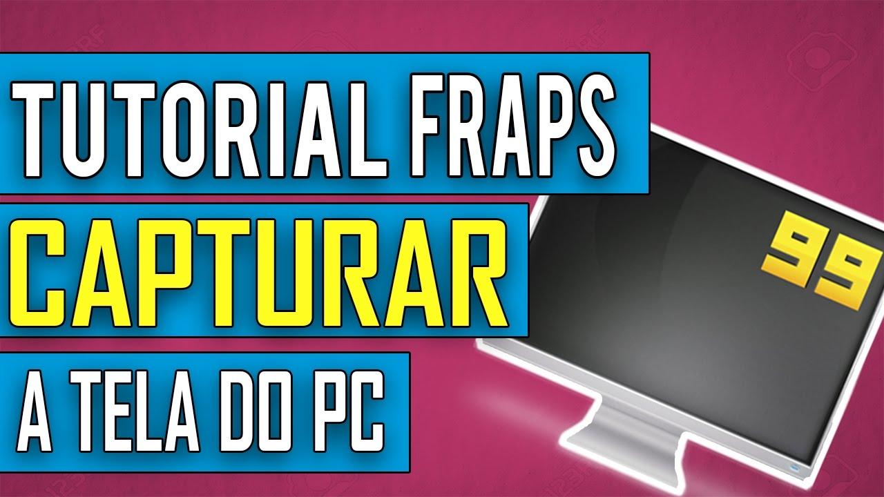Download Como Gravar Area de Trabalho do Windows com FRAPS