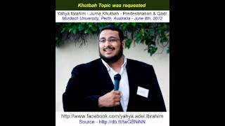 Yahya Ibrahim - Juma Khutbah - Predestination And Qadr - Part 3 Of 3