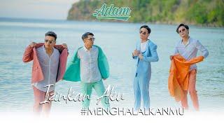 Download lagu ADAM - IZINKAN AKU #MENGHALALKANMU