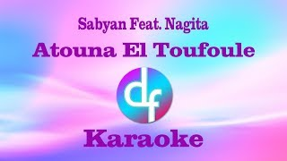 Atouna El Toufoule - Sabyan Ft. Nagita (Karaoke/Lirik/Instrumental)