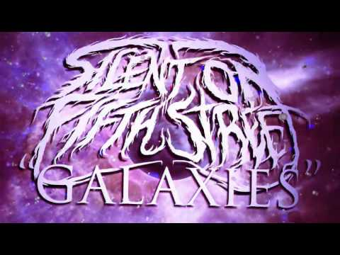 Silent On Fifth Street- Galaxies (Official Lyric Video)