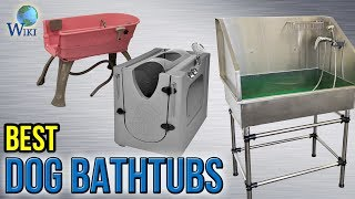 10 Best Dog Bathtubs 2017