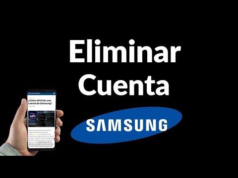 ¿Cómo Eliminar una Cuenta de Samsung?