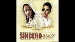 Arcángel Ft De La Ghetto - Sincero Amor (Official Remix) (Prod. Predicador) FLOW MASACRE