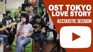 OST TOKYO LOVE STORY - Accoustic Session HoneybeaT