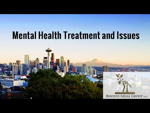 Mental Health Treatment and Issues | Mental Health Court | Criminal Defense