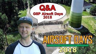 GsP AIRSOFT DAYS 2018 Airsoft Event Q&A