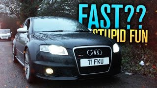 THE AUDI RS4: STUPIDLY FAST & STUPIDLY FUN