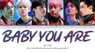 EXO (엑소) - 'Baby You Are' Lyrics (Color Coded_Han_Rom_Eng)