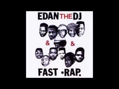 Edan The DJ - Fast Rap (2001)
