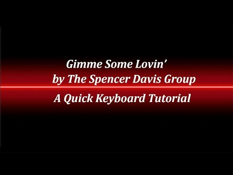Gimme Some Lovin' Keyboard Tutorial