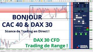 #DAX30 CFD - Séance de TRADING en DIRECT - Bonjour CAC40 & DAX30 le 17/04