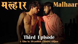 Malhaar I Web Series I Third Episode I Divyadhish I Shawn I Saalim I Badal Sharma Thumb