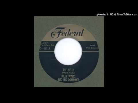 Ward, Billy & his Dominoes - The Bells - 1952