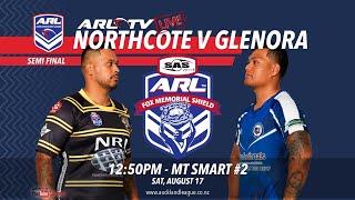 SAS Fox Memorial Elimination Semi Final - Northcote v Glenora