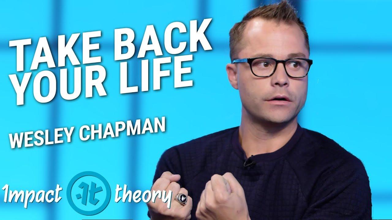 how to overcome trauma wesley chapman on impact theory
