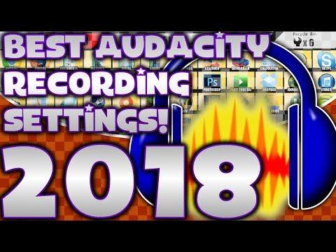 Best Audacity Recording Settings HD 2018 EASY!