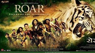 Roar The Tigers of Sunderbans 2014 Hindi Full Movie