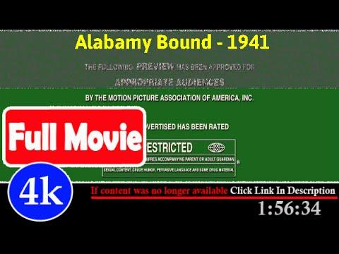 [ *FuII* ]- Alabamy Bound (1941)