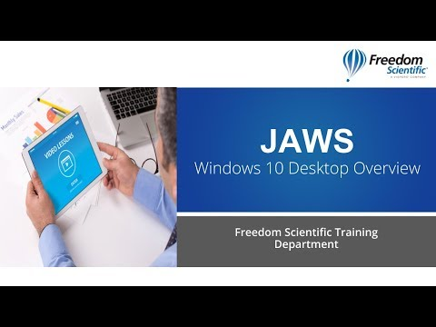 JAWS Windows 10 Desktop Overview