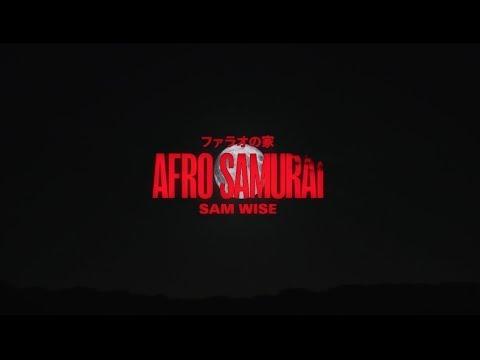 Sam Wise - Afro Samurai (Official Music Video)