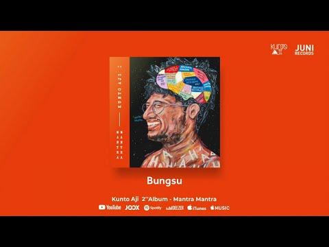 Kunto Aji - Bungsu (Official Audio)