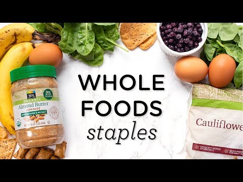 WHAT TO BUY AT WHOLE FOODS ‣‣ Budget Friendly & Healthy