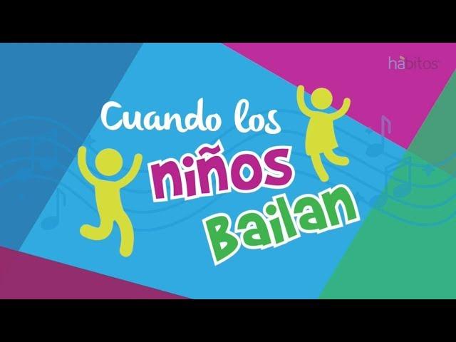 ¡Cuando los niños bailan!