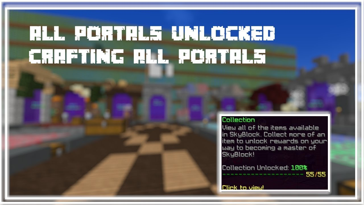 Hypixel Skyblock Portals | Placing ALL current portals + GLITCH