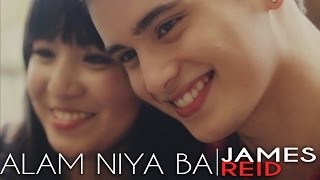 Repeat youtube video James Reid - Alam Niya Ba (Official Music Video)
