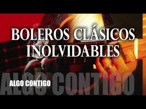 Boleros Inolvidables: Boleros Románticos Clásicos del Recuerdo. Música Boleros de Amor en Español.