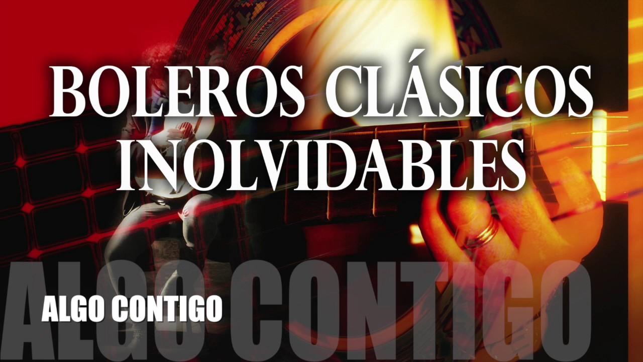 Download Boleros Inolvidables: Boleros Románticos Clásicos del Recuerdo. Música Boleros de Amor en Español.