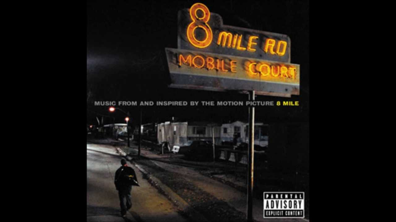 eminem 8 mile road 8 mile movie soundtrack youtube