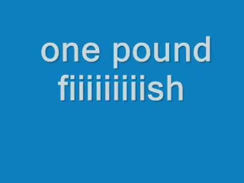 £1 Fish Man - One Pound Fish - Lyrics