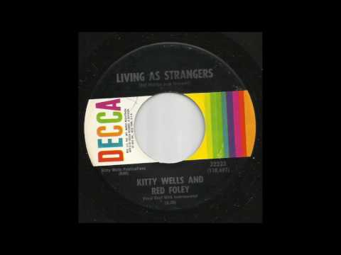 Kitty Wells & Red Foley - Living As Strangers