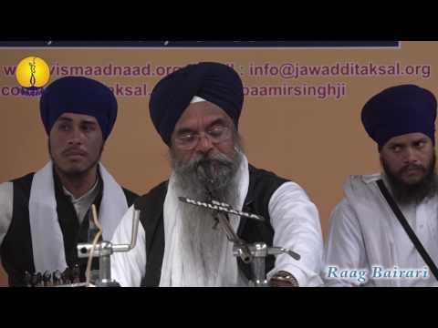 25th AGSS 2016: Bhai Kawarpal Singh ji Raag Bairari