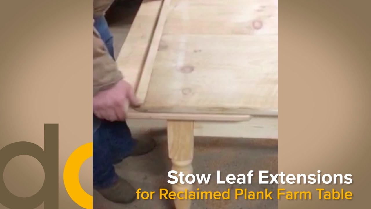 standard vs stow leaf table extensions on reclaimed wood plank farm rh youtube com