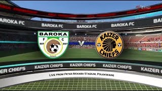Absa Premiership 2017/2018 - Baroka FC vs Kaizer Chiefs