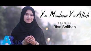 Ya Maulana Ya Allah - Cover Risa Solihah | AN NUR RELIGI