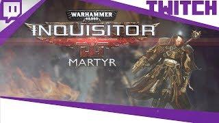 [TWITCH] Boblennon - Warhammer 40,000: Inquisitor - 27/08/18 - Partie [1/2]