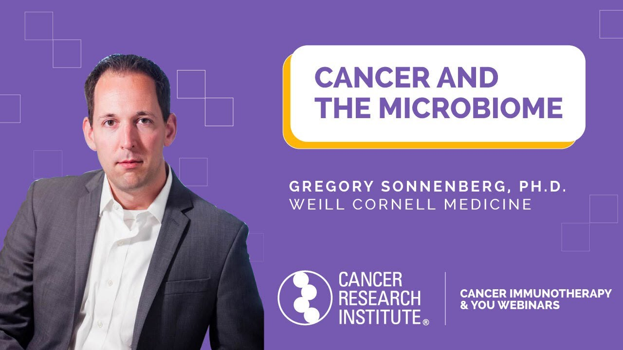 Cancer and the Microbiome: How Bacteria Influence Immunotherapy with Dr. Gregory Sonnenberg