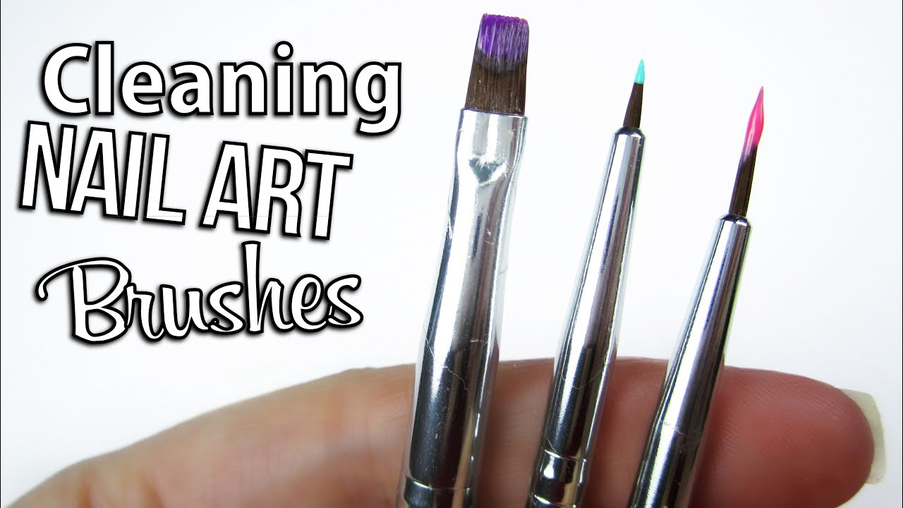 Clean Your Nail Art Brushes Perfectly Youtube