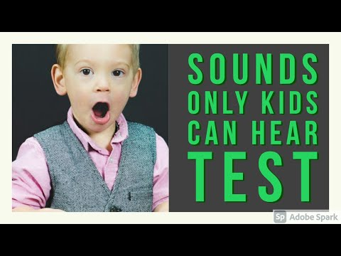 Test Yourself:  Sounds Only  Kids Can Hear