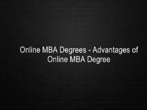 Online MBA Degrees - Advantages of Online MBA Degree