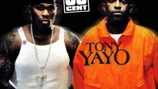 50 Cent Feat. Tony Yayo - I Just Wanna
